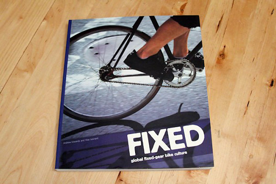 Fixed: Global Fixed-Gear Bike Culture